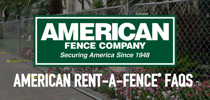 american-rent-a-fence-faqs